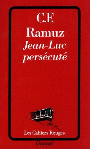 Jean-Luc persécuté (Les Cahiers Rouges t. 215) (French Edition)