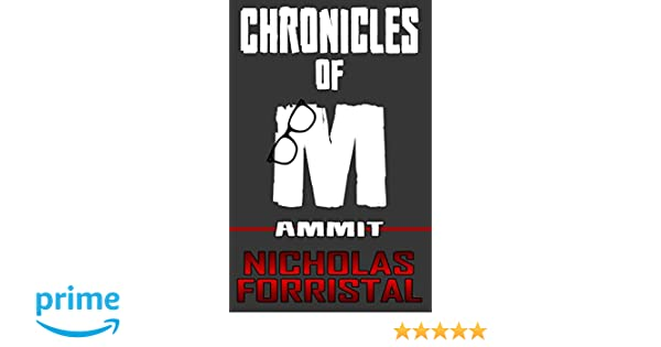 Ammit: Chronicles of M: Volume 2: Amazon co uk: Nicholas Forristal
