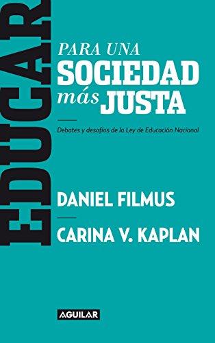 Educar para una sociedad más justa: Debates y desafíos de la Ley de Educación Nacional