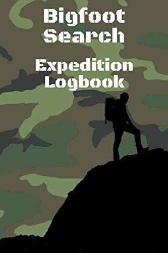 """Bigfoot Search Expedition Logbook: A journal for Sasquatch search trips - 6 x 9"""" - 7 pages for each adventure - journal documentation for 15 expeditions"""