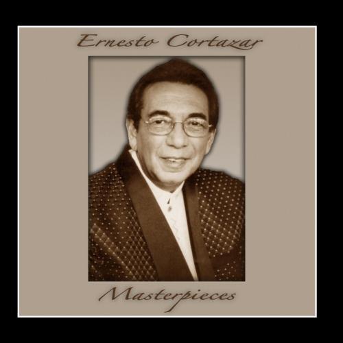 Masterpieces by Ernesto Cortazar