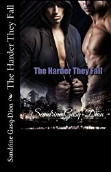 The Harder They Fall: Volume 3 (The Santorno Stories) by Sandrine Gasq-Dion (2015-07-29)