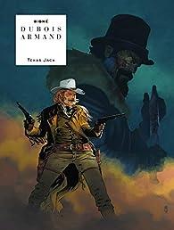 Texas Jack par Pierre Dubois