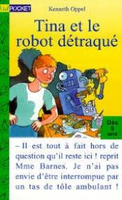 Tina et le robot détraqué