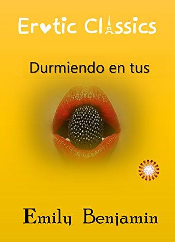Durmiendo en tus brazos (Spanish Edition)