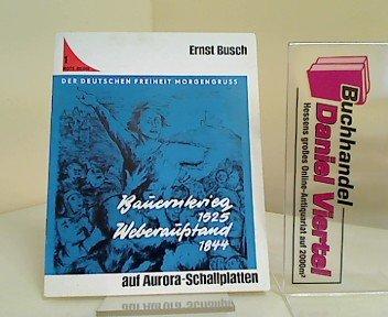 Der deutschen Freiheit Morgengruss. - Bauernkrieg 1525. Weberaufstand 1844.