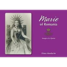 Marie of Romania. Images of a Queen