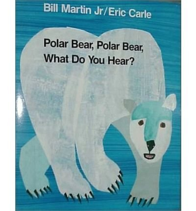 { Polar Bear, Polar Bear, What Do You Hear (Henry Holt Big Books) Paperback } Martin, Bill, Jr. ( Author ) Nov-15-1992 Paperback