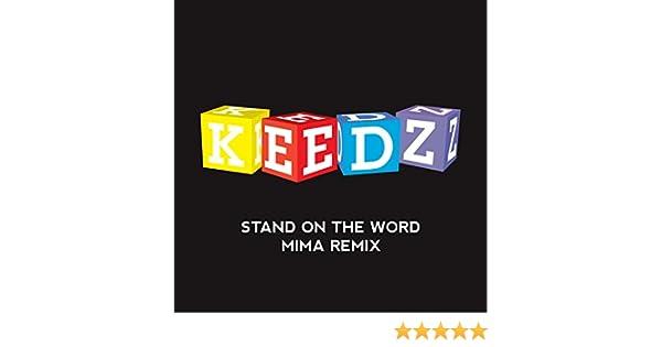 ON REMIX TÉLÉCHARGER MIMA THE STAND - KEEDZ WORD