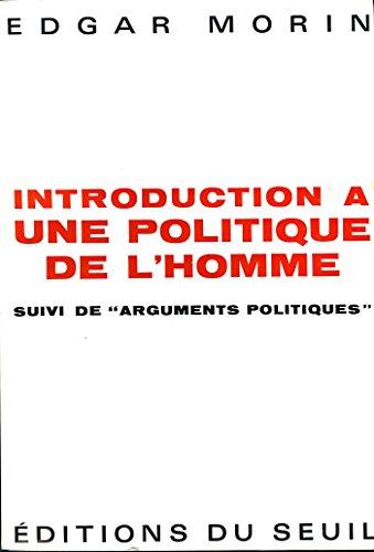 Introduction à une politique de l'homme - Edgar Morin gratuitement