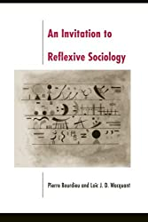 An Invitation To Reflexive Sociology