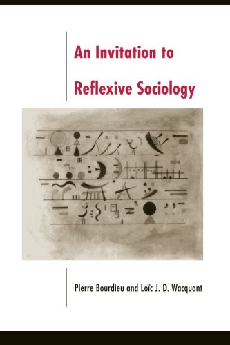 An Invitation to Reflexive Sociology por Pierre Bourdieu