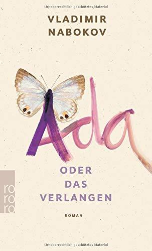 Ada oder Das Verlangen: Eine Familienchronik