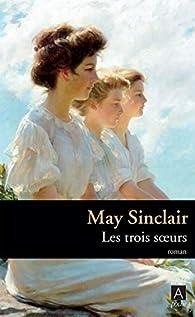 Les trois soeurs par May Sinclair