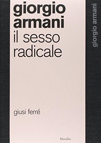 giorgio-armani-il-sesso-radicale-ediz-illustrata