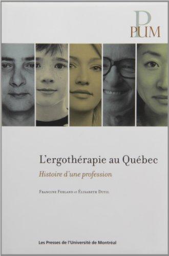 L'ergothérapie au Québec : Histoire d'une profession