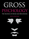 Psychology: The Science of Mind and Behaviour 6th Edition