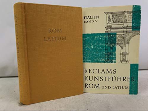 Reclams Kunstführer Italien Band V: Rom und Latium