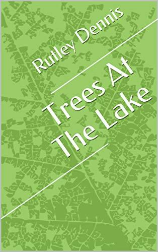 Trees At The Lake (Norwegian Edition) por Rutley Dennis