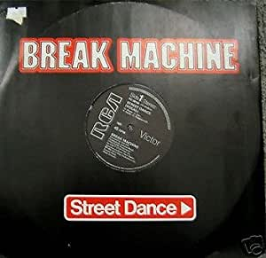 "BREAK MACHINE - Street Dance - 12"" single"