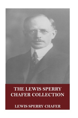 Store-chafer (The Lewis Sperry Chafer Collection)