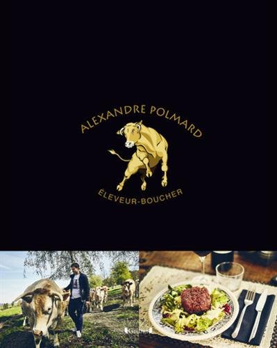 Alexandre Polmard, boucher bien élevé par Alexandre POLMARD