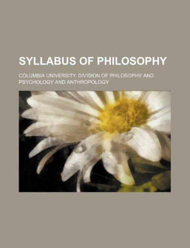 Syllabus of Philosophy (Volume 1)