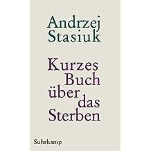 Kurzes Buch über das Sterben: Geschichten