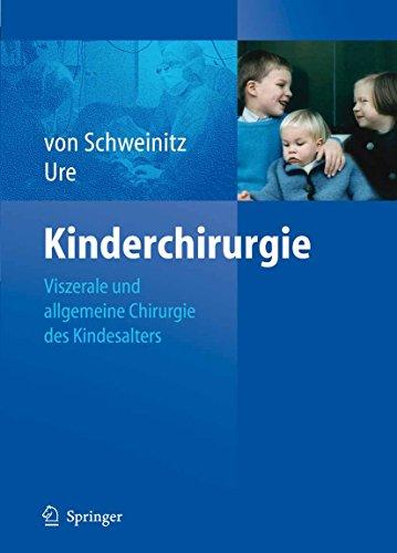 Kinderchirurgie: Viszerale und allgemeine Chirurgie des Kindesalters
