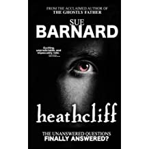 Heathcliff: The Unanswered Questions Finally Answered?