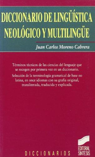Diccionario de lingüística neológico y multilingüe