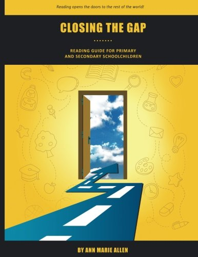Closing the Gap Reading Guide: Daily Activities to Support Independent Reading for Primary and Secondary Schoolchildren