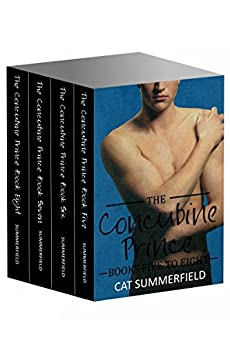 The Concubine Prince Anthology Volume Two (Books 5-8) by [Summerfield, Cat]
