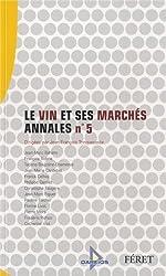 VIN ET SES MARCHES ANNALES N°5