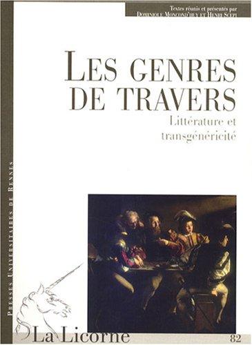 La Licorne, N 82/2007 : Les genres de travers : Littrature et transgnricit