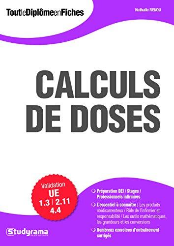 Calculs de doses / Nathalie Renou ; ouvrage dirigé par Laurence Brunel.- Levallois-Perret : Studyrama , impr. 2016