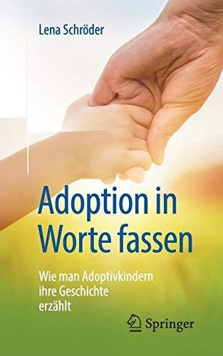 Adoption in Worte fassen: Wie man Adoptivkindern ihre Geschichte erzählt