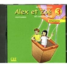 Alex ET Zoe ET Compagnie - Nouvelle Edition: CD-Audio Individuel 3