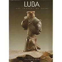 Luba: Aux sources du Zaïre