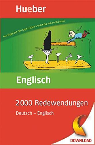 2000 Redewendungen Deutsch - Englisch: EPUB-Download (English Edition) (Download Epub)