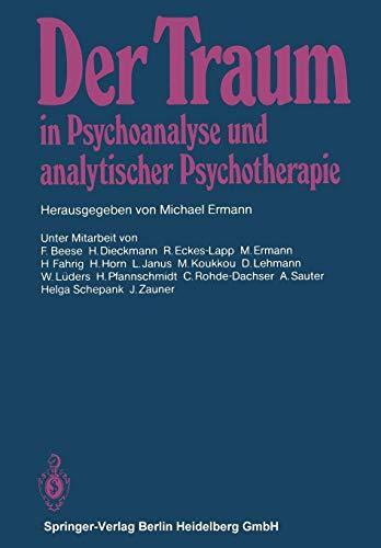 Der Traum in Psychoanalyse und analytischer Psychotherapie