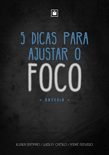 5 Dicas para Ajustar o Foco: Bateria (Portuguese Edition) eBook ...