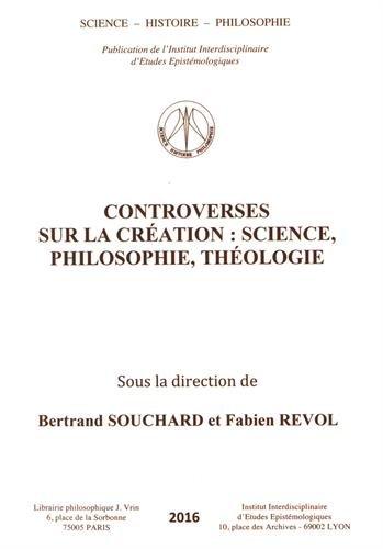 Controverses sur la création : science, philosophie, théologie
