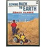 [(Coming Back to Earth: South Africa's Changing Environment )] [Author: James Clarke] [Aug-2003]
