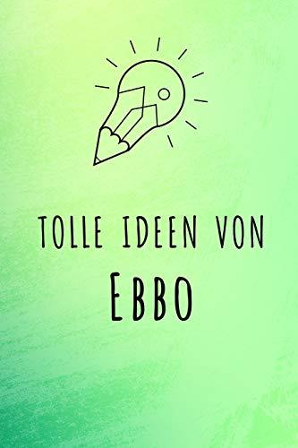 Tolle Ideen von Ebbo: Unliniertes Notizbuch mit Rahmen für deinen Vornamen