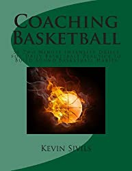 Coaching Basketball: 50 Two Minute Intensity Drills for Daily Basketball Practice to Build Sound Basketball Habits by Kevin Sivils (2013-01-01)