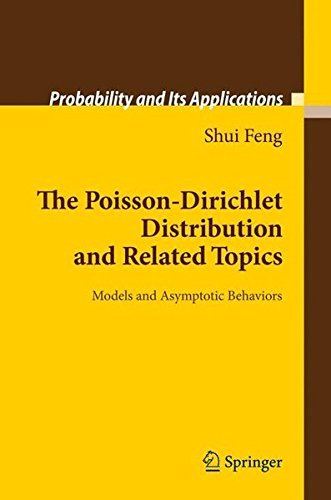 The Poisson-Dirichlet Distribution and Related Topics: Models and Asymptotic Behaviors (Probability and Its Applications) by Shui Feng (2010-06-17) par Shui Feng