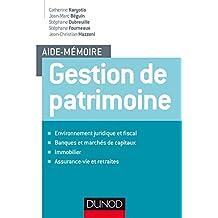 Aide-mémoire - Gestion de patrimoine (Entreprise Gestion et Management)