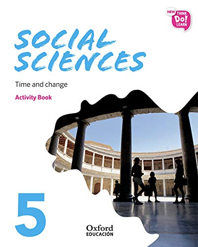 New Think Do Learn Social Sciences 5 Module 2. Time and change. Activity Book