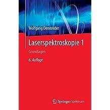 Laserspektroskopie 1: Grundlagen (German Edition)